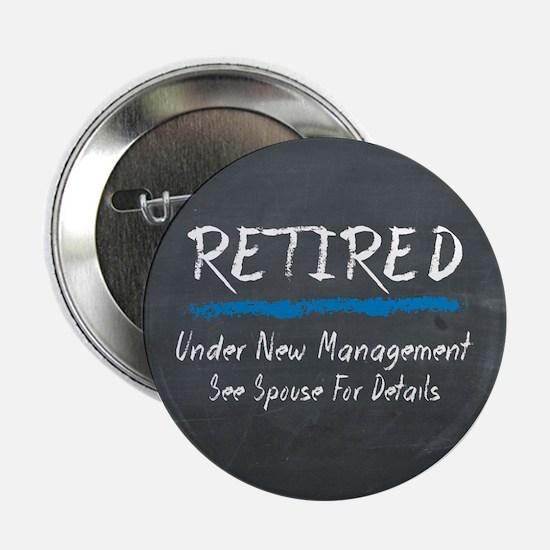 Chalkboard Retired Under New Management 2.25&Quot;