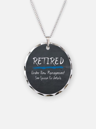 Chalkboard Retired Under New Management Necklace