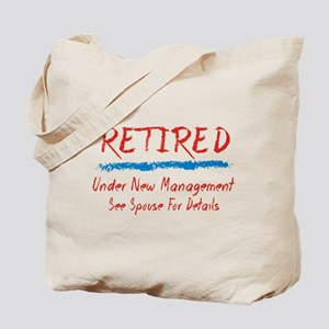 Chalkboard Retired Under New Management Tote Bag