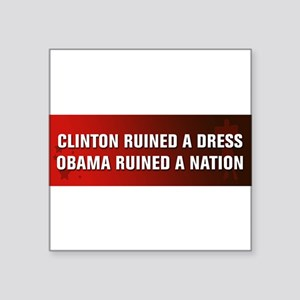 Obama Ruined A Nation Sticker