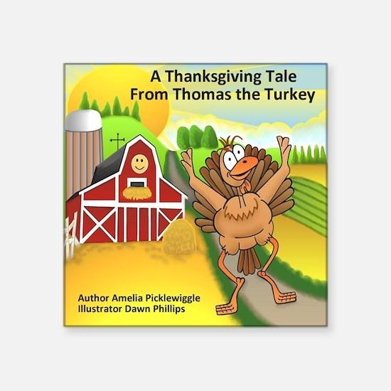 "Thomas Turkey Square Sticker 3"" x 3"""