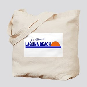 Its Better in Laguna Beach, C Tote Bag