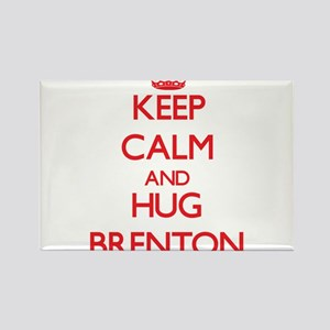 Keep Calm and HUG Brenton Magnets