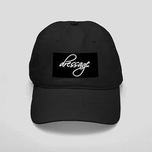 """""""dressage"""" white text Black Cap"""