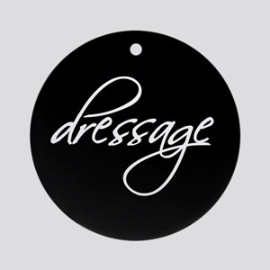 """dressage"" white text Ornament (Round)"