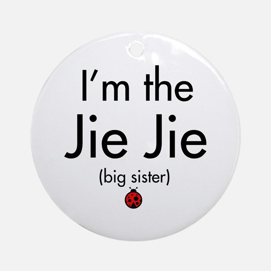 I'm the Jie Jie Ornament (Round)
