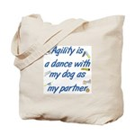 Agility Dance Tote Bag