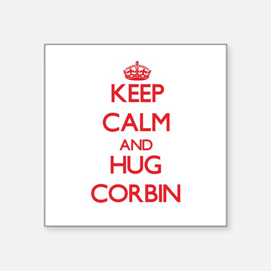 Keep Calm and HUG Corbin Sticker