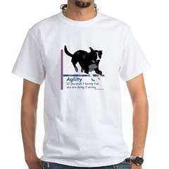 Have Fun in Agility White T-Shirt