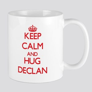 Keep Calm and HUG Declan Mugs