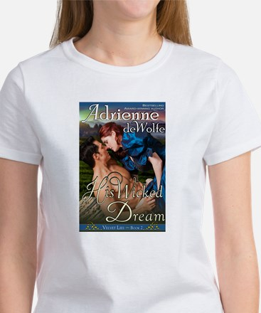 His Wicked Dream T-Shirt