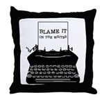 Blame the Typewriter Throw Pillow