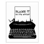 Blame the Typewriter Small Poster