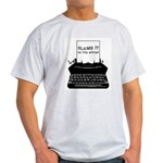 Blame the Typewriter Light T-Shirt