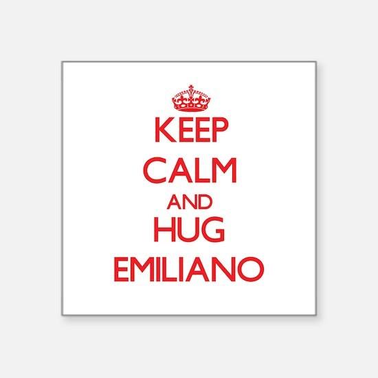 Keep Calm and HUG Emiliano Sticker