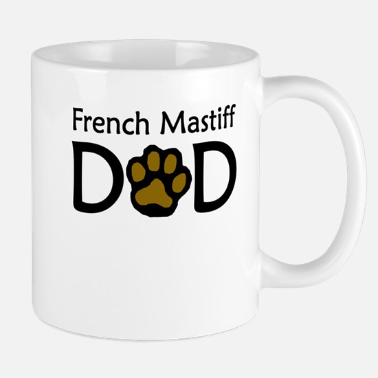French Mastiff Dad Mugs