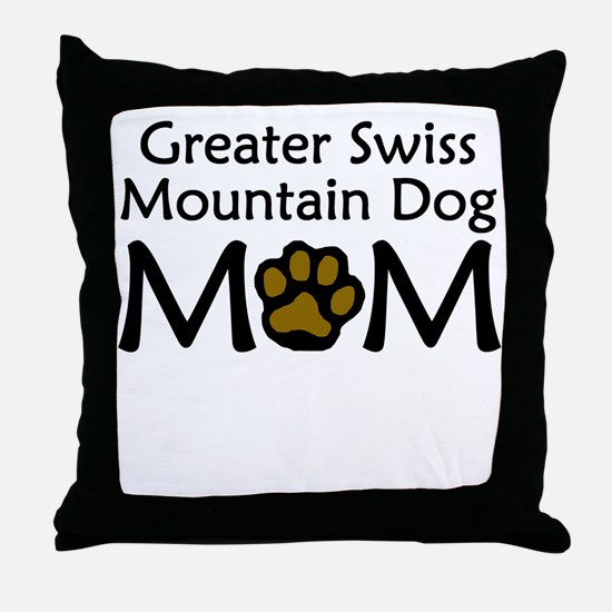 Greater Swiss Mountain Dog Mom Throw Pillow