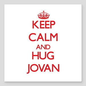 "Keep Calm and HUG Jovan Square Car Magnet 3"" x 3"""