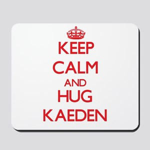Keep Calm and HUG Kaeden Mousepad