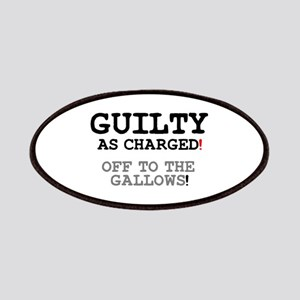 GUILTY AS CHARGED - OFF TO THE GALLOWS! Z Patches