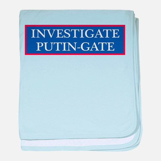 Investgate Putin-gate baby blanket