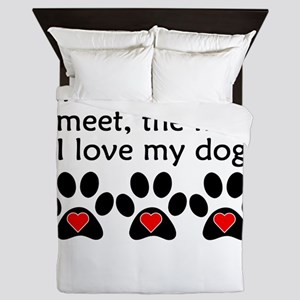 The More I Love My Dog Queen Duvet