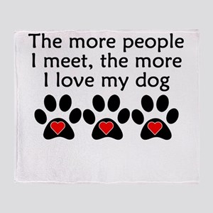 The More I Love My Dog Throw Blanket