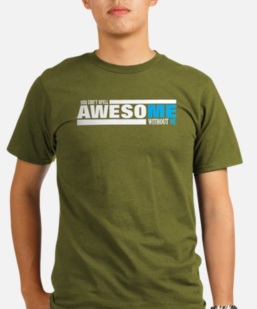 MENS .... IM AWESOME T-Shirt