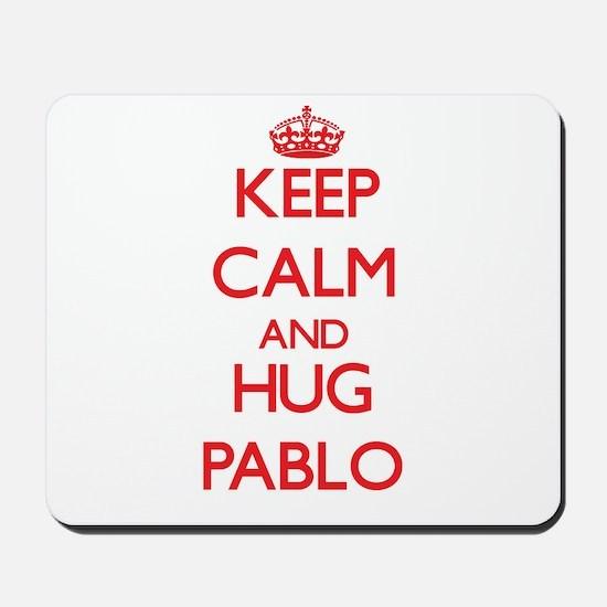 Keep Calm and HUG Pablo Mousepad
