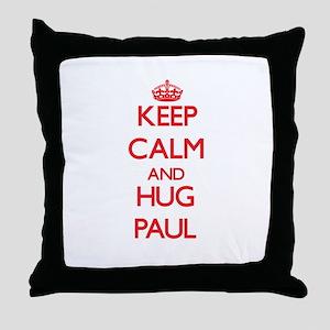 Keep Calm and HUG Paul Throw Pillow
