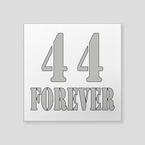 44 Forever Sticker