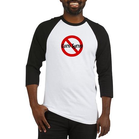 Anti Corn Syrup Baseball Jersey