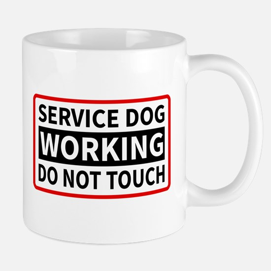 Service Dog Working Please Do Not Touch Mugs