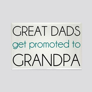 Great Dads Get Promoted To Grandpa Magnets