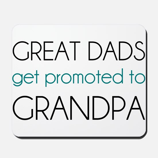 Great Dads Get Promoted To Grandpa Mousepad