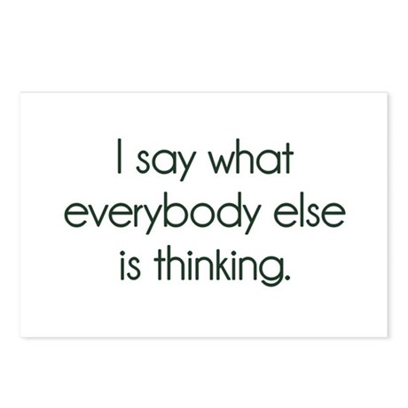 I Say What Everybody Else Is Thinking Postcards (P