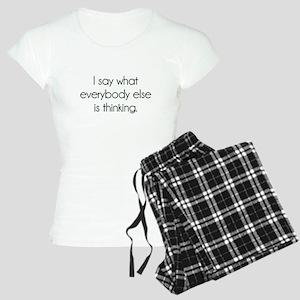I Say What Everybody Else Is Thinking Pajamas
