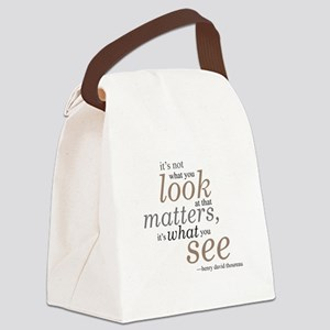It's not what you look at... Canvas Lunch Bag
