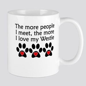 The More I Love My Westie Mugs