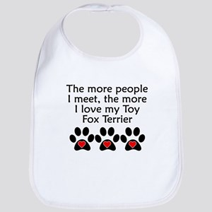 The More I Love My Toy Fox Terrier Bib
