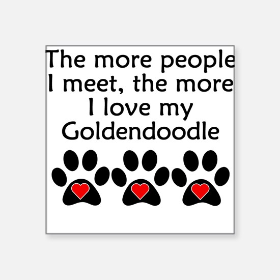 The More I Love My Goldendoodle Sticker