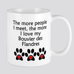 The More I Love My Bouvier des Flandres Mugs