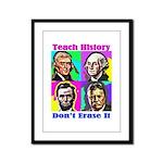 Let's Teach History Framed Panel Print