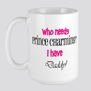 Daddy's my Prince (pink) Large Mug