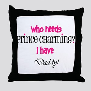 Daddy's my Prince (pink) Throw Pillow