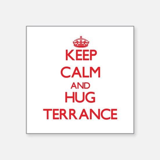 Keep Calm and HUG Terrance Sticker