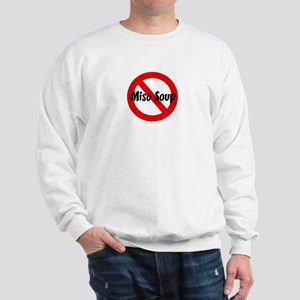 Anti Miso Soup Sweatshirt
