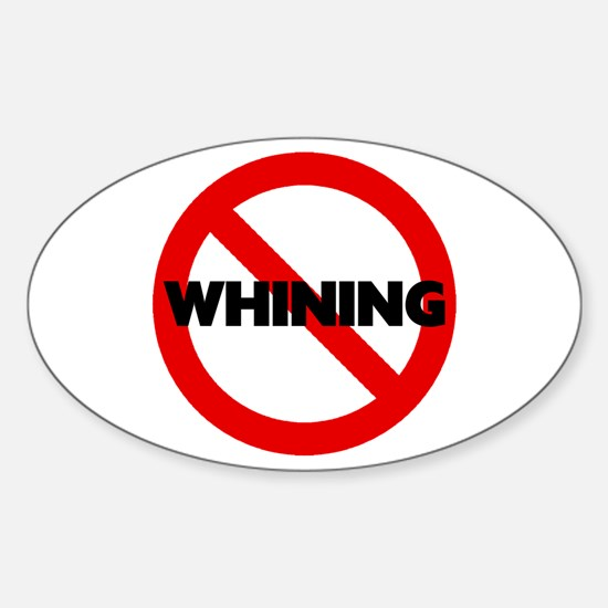 No Whining Oval Decal