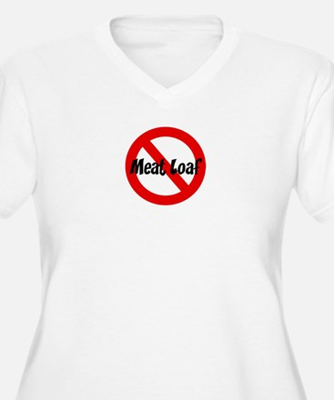 Anti Meat Loaf T-Shirt