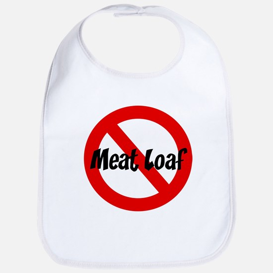 Anti Meat Loaf Bib